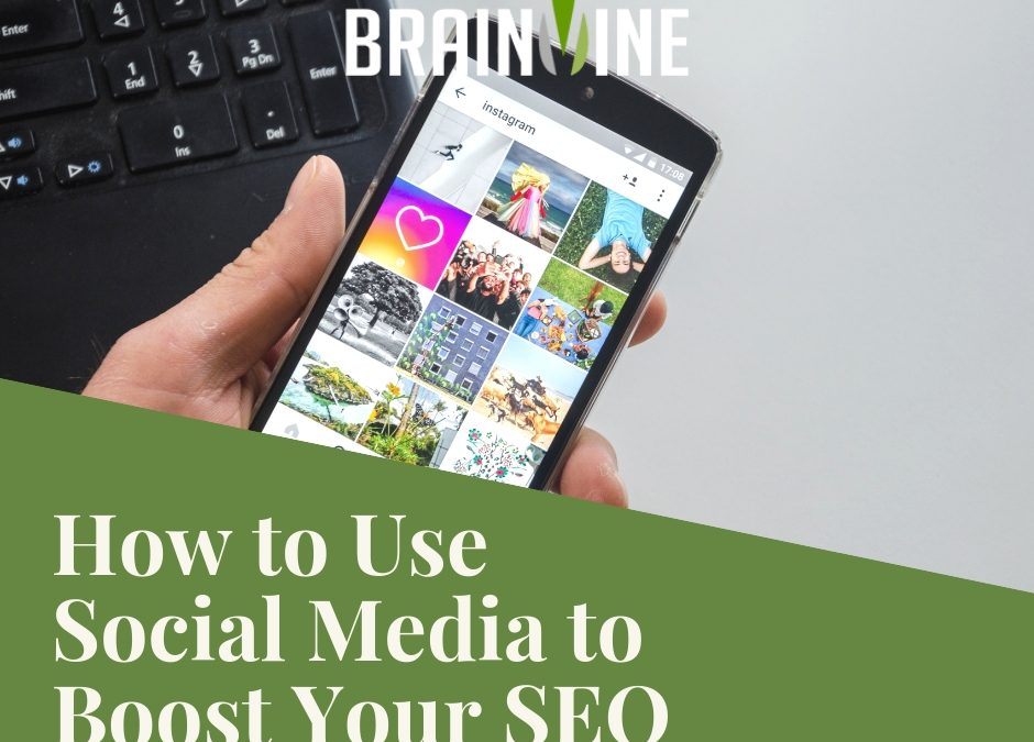 Social Media and SEO: How to Use Social Media to Boost Your SEO