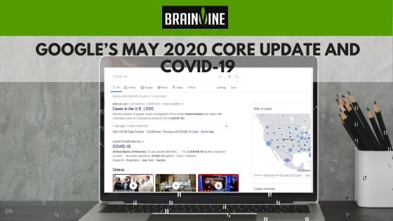 Google's May 2020 Core Update and COVID-19