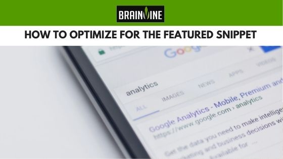 How to Optimize for the Featured Snippet